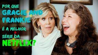 Resenha da série Grace and Frankie, da Netflix. A terceira temporada também ganhou uma crítica na segunda parte do vídeo.