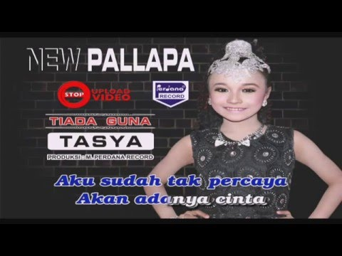 Tasya Rosmala - Tiada Guna - New Pallapa [ Official ] Mp3