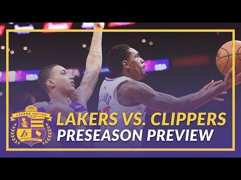 Video: Lakers Nation Preview: Lakers vs Clippers Game 4 of the Preseason