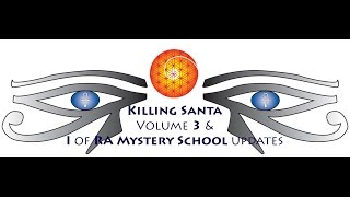 Killing Santa Volume 3: Lessons in Embodiment