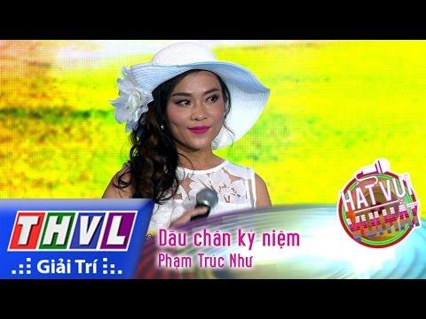 Hát vui - Vui hát - Tập 9: Dấu chân kỷ niệm - Phạm Trúc Như