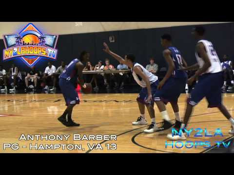 2013 PG ANTHONY BARBER – OFFICIAL NY2LAHOOPS.TV MIXTAPE FROM 2012 NBPA TOP 100 CAMP