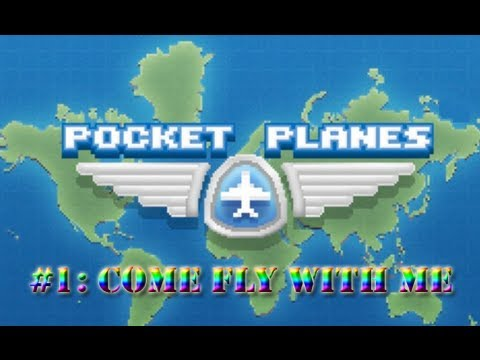 Pocket Planes Episode 1: Come Fly with Me!