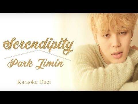 BTS  Serendipity - Jimin  (Karoke Duet With You )