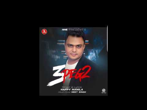 3 Peg 2 Songs mp3 download and Lyrics