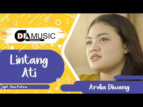 Lintang Ati - Ardia Diwang [ Pop Version | Official Music Video ]