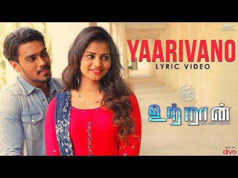 UTRAAN - Yaarivano Lyric Video