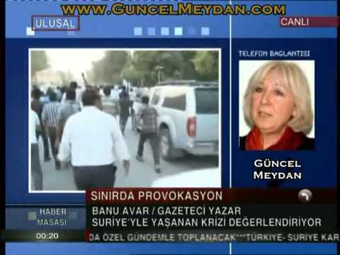 Suriye bahane, hedef Türkiye! | Banu AVAR