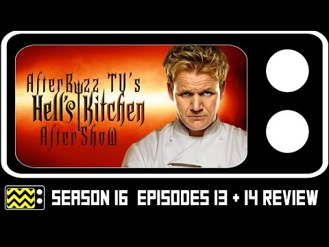 Hell's Kitchen Season 16 Episodes 13 & 14 Review & After Show | AfterBuzz TV