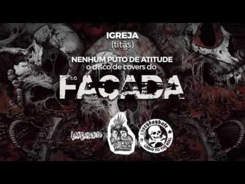 Facada | Igreja (by Titãs) online metal music video by FACADA