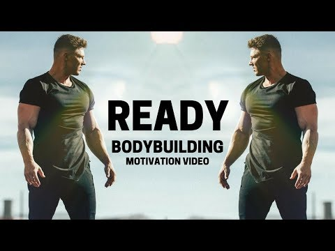 Bodybuilding Motivation Video - READY | 2018
