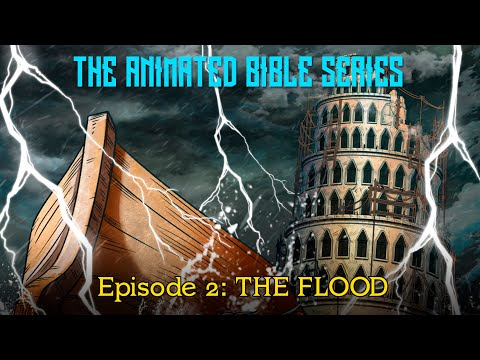 The Animated Bible Series Episode 2: The Flood | Michael Arias