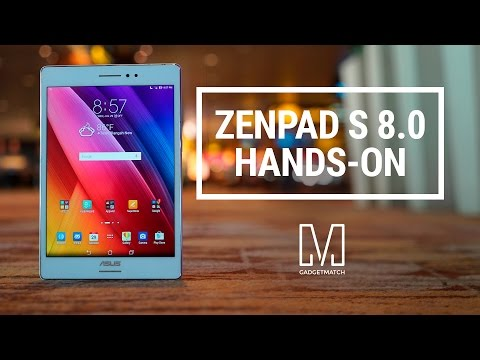 ASUS ZenPad S 8.0 Hands-On