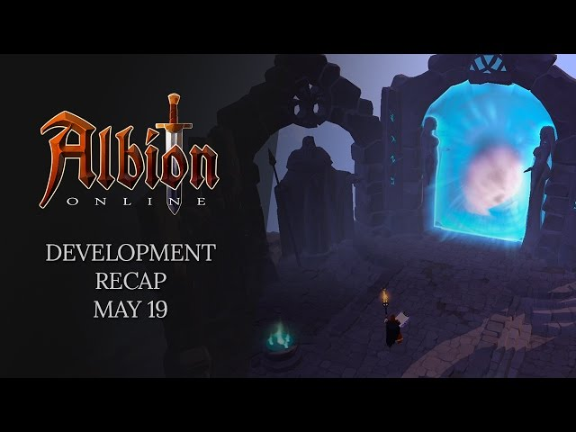 Albion Online | Development Recap (May 19)