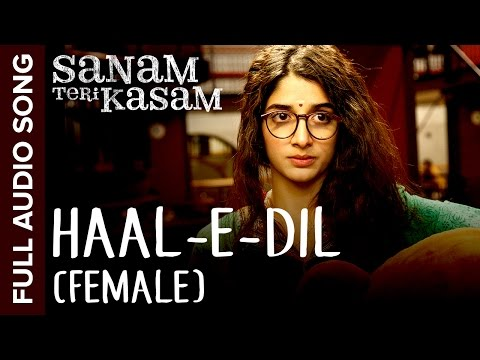 Haal - E - Dil (Female Version)