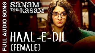 Haal-E-Dil Song Audio Sanam Teri Kasam, Harshvardhan, Mawra