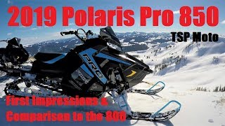 3. 2019 Polaris Pro 850 vs 800 & First Ride Impressions