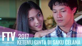 Video FTV Hardi Fadhillah & Denira Wiraguna | Ketemu Cinta Di Saku Celana MP3, 3GP, MP4, WEBM, AVI, FLV Juni 2019