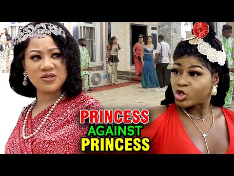 Princess Against Princess COMPLETE MOVIE - Destiny Etiko & Chinenye Uba 2020 Latest Nigerian  Movie
