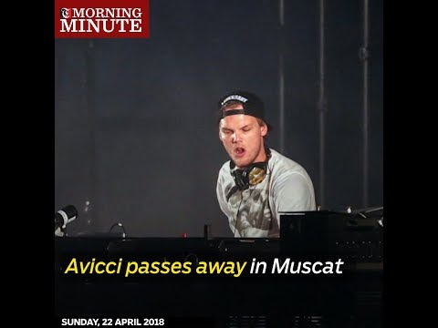 Avicci passes away in Muscat