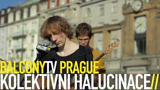 Video KOLEKTIVNÍ HALUCINACE - KVĚTINÁŘKA (BalconyTV)