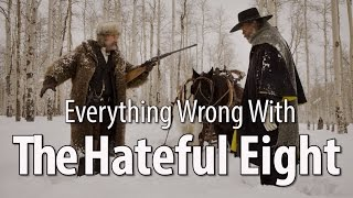 Nonton Everything Wrong With The Hateful Eight In 11 Minutes Or Less Film Subtitle Indonesia Streaming Movie Download