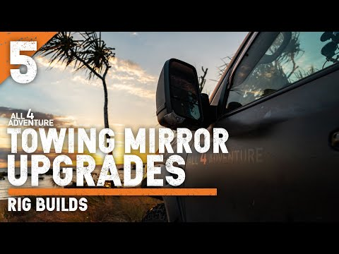 🔶Towing Mirror upgrades for the LC 200 & D-MAX  — RIG BUILDS [5 of 9]