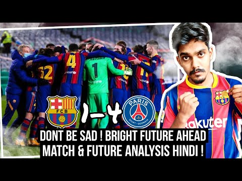 Barcelona vs PSG 1-4 Match review HINDI (Part 2)| Rome wasn't built in a day !
