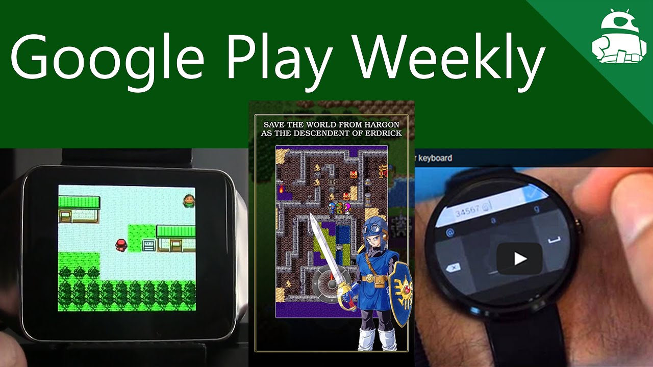 Fallout on Android, Dragon Quest II is out, Gameboy Color on Android Wear! – Google Play Weekly