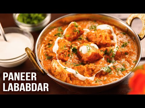 Paneer Lababdar | MOTHER'S RECIPE | How To Make Paneer Lababdar | Cottage Cheese Curry Recipe