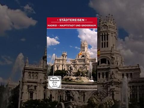 Spanien: Madrid - Hauptstadt und Großraum - Sehenswürdigkeiten und Bauwerke