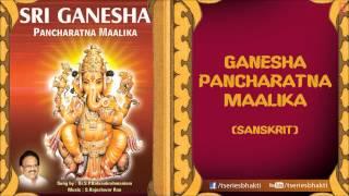 Ganesh Pancharatna Maalika By SP. Balasubrahmaniam
