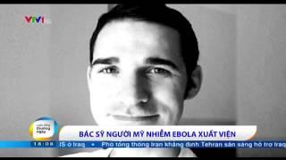 Bác Sỹ Người Mỹ đầu Tiên ở New York Bị Nhiễm Ebola đã Khỏi Bệnh Và được Xuất Viện