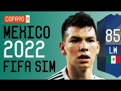 How Good Chucky Lozano & El Tri Will Be At 2022 World Cup - FIFA 18 SIM | Ep. 5