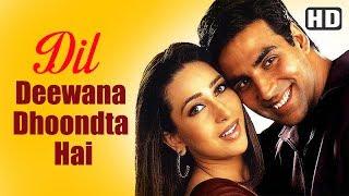 Nonton Dil Deewana Dhoondta Hai  Hd    Ek Rishtaa  The Bond Of Love Song   Akshay Kumar   Karishma Kapoor Film Subtitle Indonesia Streaming Movie Download