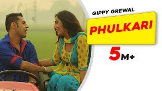 Phulkari - Carry  On Jatta - Gippy Grewal, Mahie Gill - Full HD - Brand New Punjabi Songs