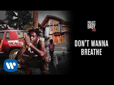 Kodak Black - Don't Wanna Breathe (Official Audio)