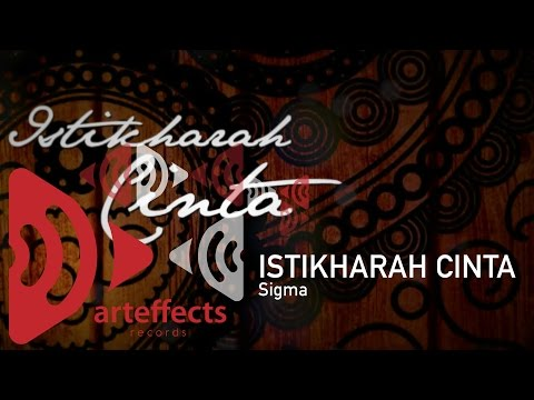 Download Sigma - Istikharah Cinta (Official Lyric Video) HD Mp4 3GP Video and MP3