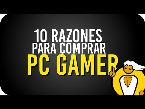 10 razones para comprar un PC GAMER