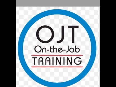 #OJT: #On the Job Training