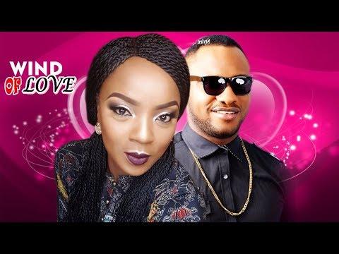 Wind of Love Season 1 - Chioma Chukwuka & Yul Edoiche Latest Nigerian Nollywood Movie
