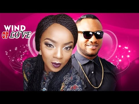 Wind Of Love Season 1 - Chioma Chukwuka & Yul Edoiche Latest Nigerian Nollywood Movie