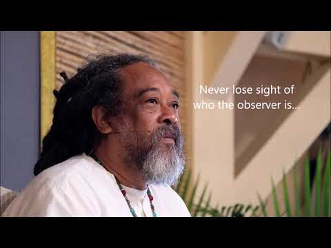 Mooji Quotes: Never Loose Site of the Observer