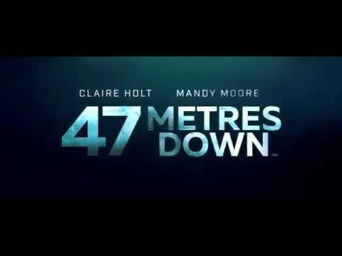 47 METRES DOWN - FEAR TV SPOT