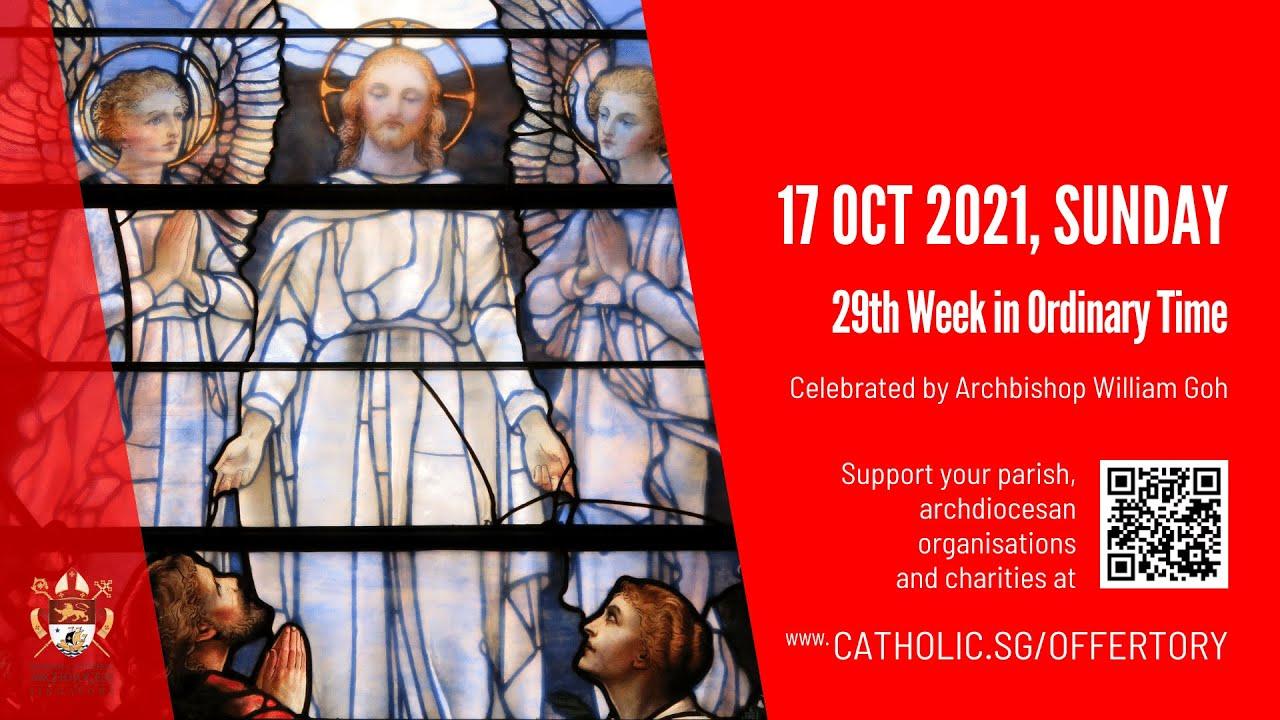 Singapore Catholic Sunday Mass 17TH October 2021 Today Live