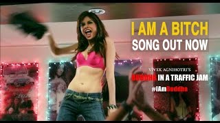 Nonton I Am A Bitch Song   Buddha In A Traffic Jam   Vivek Agnihotri Film Subtitle Indonesia Streaming Movie Download