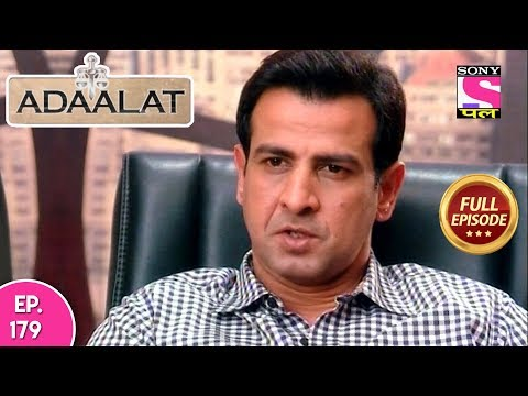 Adaalat - Full Episode 179 - 8th July, 2018
