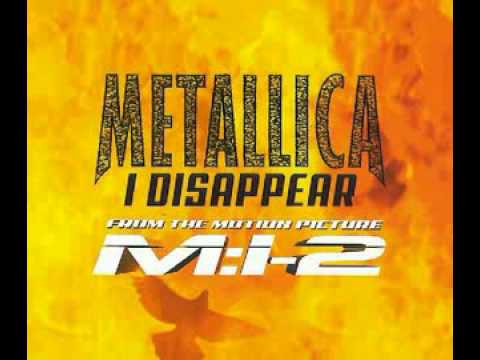 Metallica- I Disappear. MI-2