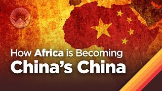 Video How Africa is Becoming China's China MP3, 3GP, MP4, WEBM, AVI, FLV September 2018