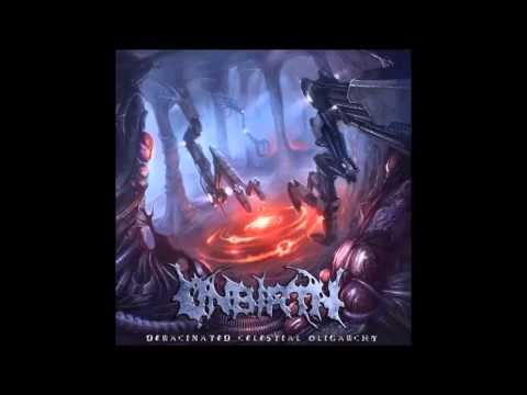 Unbirth - Deracinated Celestial Oligarchy (2013) [Full-Album]